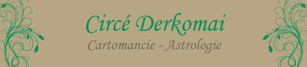 Circé Derkomai - Arts Arcaniques